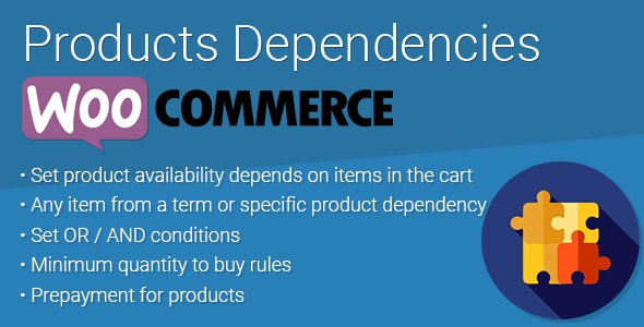 WooCommerce Products Dependencies - CodeCanyon Item for Sale
