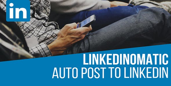 Linkedinomatic Auto Poster WordPress Plugin for LinkedIn