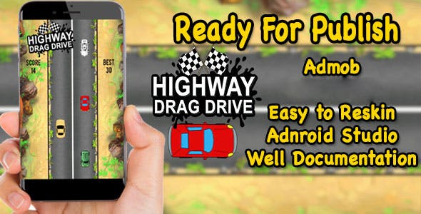 High Way Drag Drive - Game For Kids - Endless Game Play - Android Studio