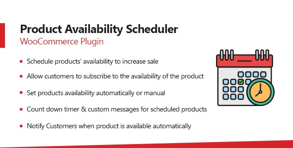 WooCommerce Product Availability Scheduler Plugin - CodeCanyon Item for Sale