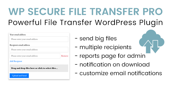WP Secure File Transfer PRO - Advanced WordPress Plugin to Send Files