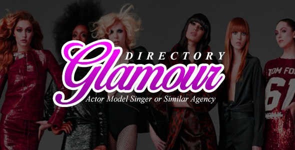 Glamour - Subscription Based Fashion Model and Actor Directory - CodeCanyon Item for Sale