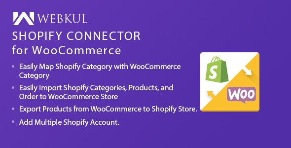 Shopify Connector for WooCommerce - CodeCanyon Item for Sale