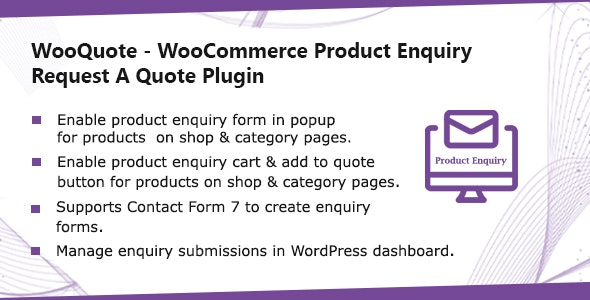 WooQuote - WooCommerce Product Enquiry & Request A Quote Plugin - CodeCanyon Item for Sale