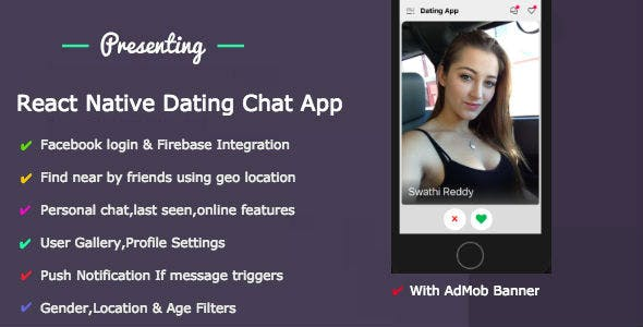 React Native Dating Mobile App - IOS & Android With Backend