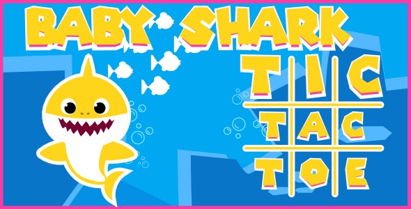 Baby Shark | Tic Tac Toe | Html5 Game - CodeCanyon Item for Sale