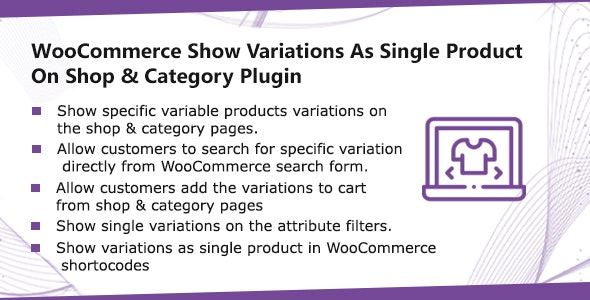WooCommerce Show Single Variations On Shop & Category Plugin - CodeCanyon Item for Sale