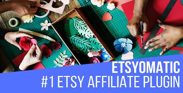 Etsyomatic - Etsy Affiliate Automatic Post Generator WordPress Plugin