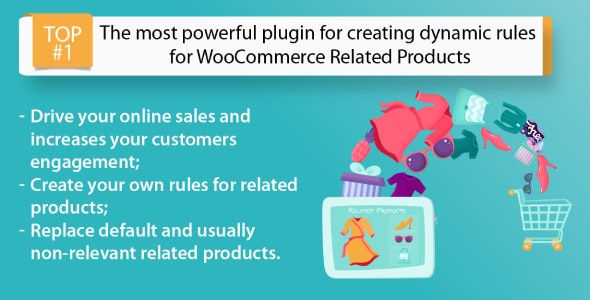 WooCommerce Related Products C4W - Dynamic rules for Upsell and Cross Sell - CodeCanyon Item for Sale