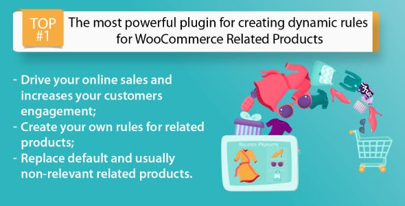 WooCommerce Related Products C4W - Dynamic rules for Upsell and Cross Sell