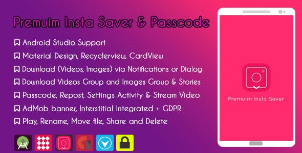 Premuim Insta Saver & Passcode - Admob & GDPR