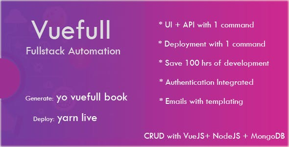 Vue Fullstack Automation - Database CRUD Generator using VueJS, NodeJS, MongoDB