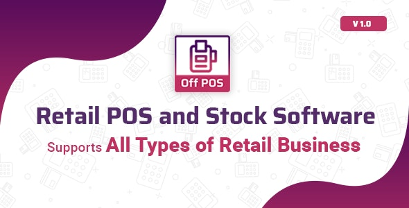Off POS - Retail POS and Stock Software - CodeCanyon Item for Sale