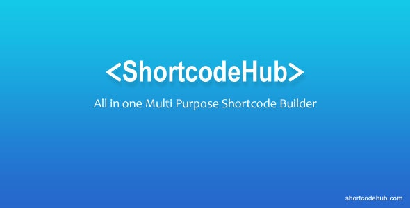 ShortcodeHub – MultiPurpose Shortcode Builder - CodeCanyon Item for Sale