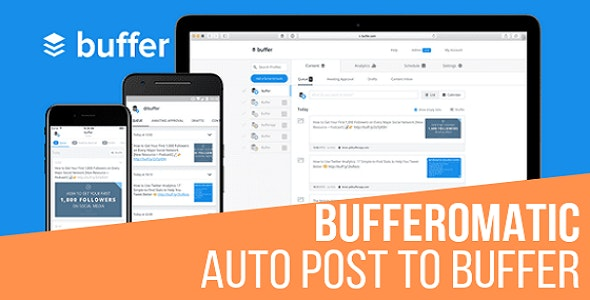 Bufferomatic - Auto Post To Buffer - CodeCanyon Item for Sale