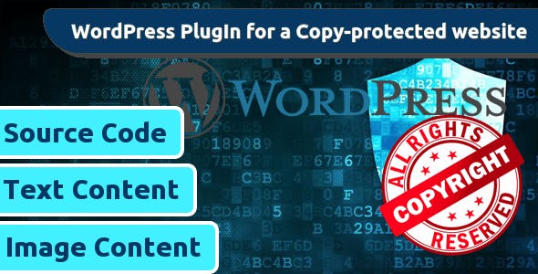 CopyProof WordPress Website : Only PlugIn activation is enough to make whole website copy-proof