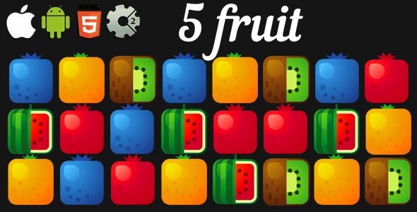 5 Fruit - HTML5 Mobile Game (Construct 3 | Construct 2 | Capx)