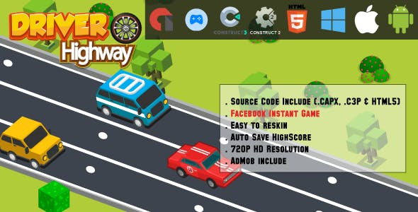 Driver Highway - HTML5 Game - Mobile, Facebook Instant Game & Web (HTML5 & C2,C3)
