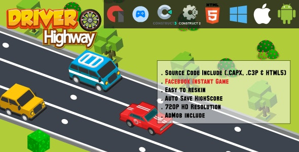 Driver Highway - HTML5 Game - Mobile, Facebook Instant Game & Web (HTML5 & C2,C3) - CodeCanyon Item for Sale