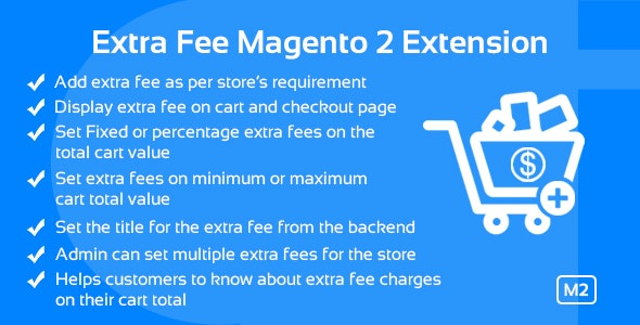 Extra Fee Magento 2 Extension - CodeCanyon Item for Sale