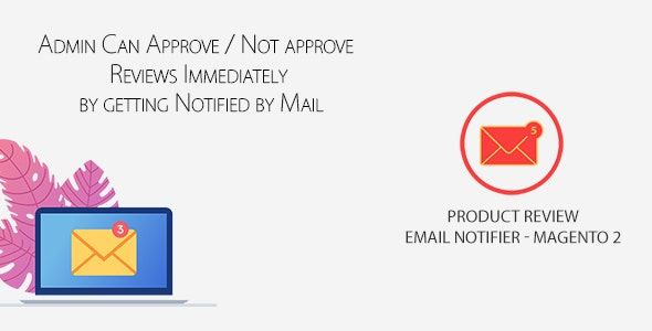 Product Review Email Notifier - Magento 2 - CodeCanyon Item for Sale