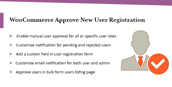 Wordpress & WooCommerce Approve New User Registration Plugin