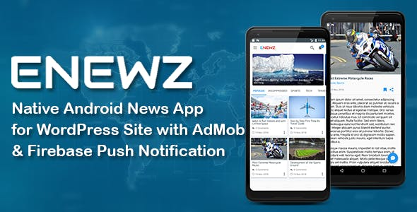ENEWZ Native Android News App for wordpress site with Admob and Firebase Push Notification