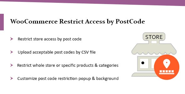 WooCommerce Plugin: Restrict Store / Catalog Access by Post Code
