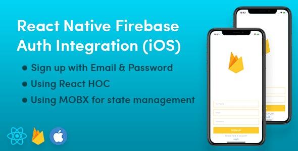 React-Native Firebase Auth iOS by gihanlf_ | CodeCanyon