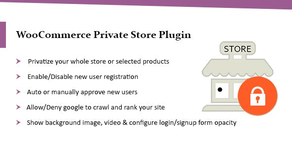 WooCommerce Private Store Plugin: Shop for Registered Users Only