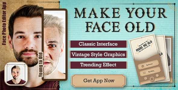 Make your face old , face old app