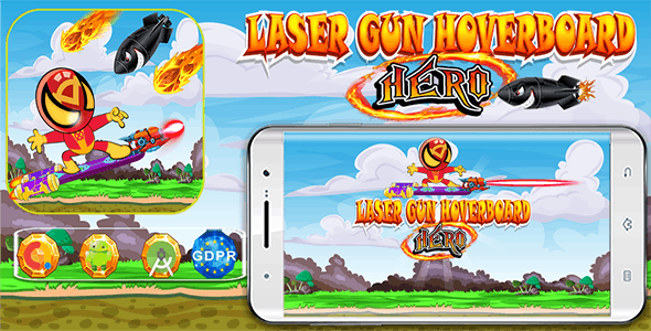 Laser Gun Hoverboard Hero  with Admob Banner, Interstitial and GDPR - (Android Studio Project )