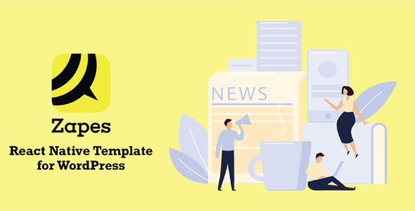 Zapes - React Native mobile application for Wordpress - CodeCanyon Item for Sale