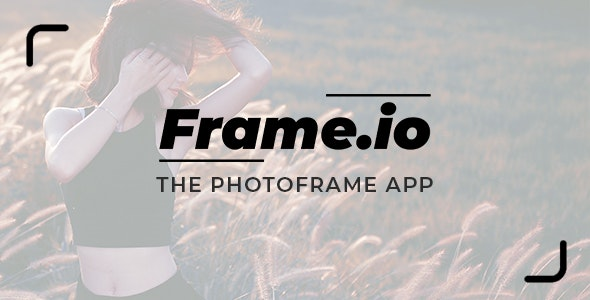 Frame.io - The Photo Frame App - CodeCanyon Item for Sale
