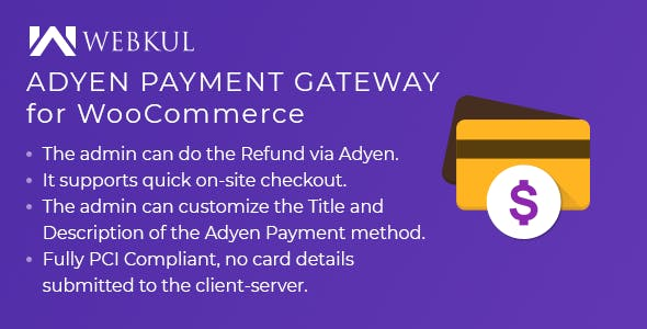 Adyen Payment Gateway for WooCommerce