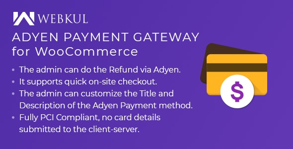 Adyen Payment Gateway for WooCommerce - CodeCanyon Item for Sale