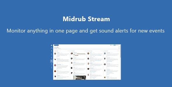 Midrub Stream - script for like, unlike, follow, unfollow, gmail replies and news read