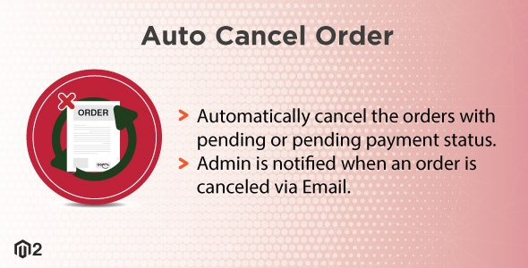 Magento 2 Auto Cancel Order - CodeCanyon Item for Sale