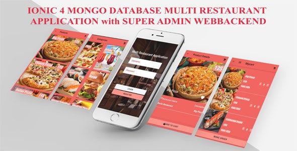 IONIC 4 MONGODB/Multi Restaurant App with Super Admin and Each Restaurant ManagerApp and Webbackend/ - CodeCanyon Item for Sale