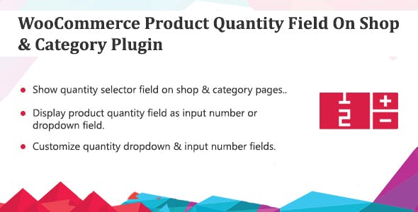 WooCommerce Product Quantity Field Plugin