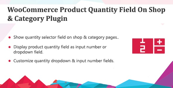 WooCommerce Product Quantity Field Plugin - CodeCanyon Item for Sale