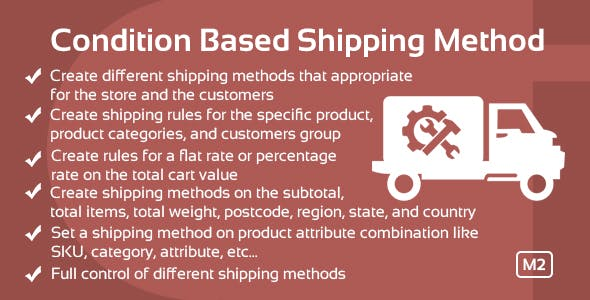 Create Condition Based Shipping Method Magento 2 extension
