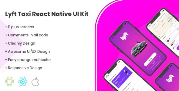 Lyft React Native UI Kit Taxi Template - CodeCanyon Item for Sale