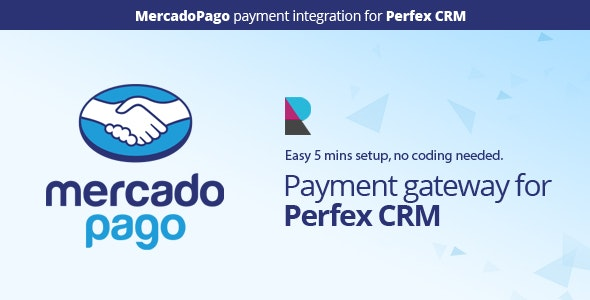 Mercado Pago Payment Gateway for Perfex CRM - CodeCanyon Item for Sale