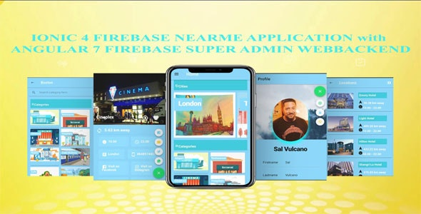 IONIC 4 FIREBASE NEARME Application with ANGULAR 7  Super Admin Webbackend - CodeCanyon Item for Sale
