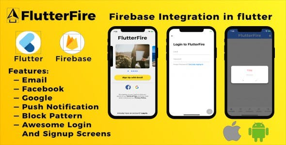 FlutterFire - Firebase authentication in Flutter Web, Android and iOS.