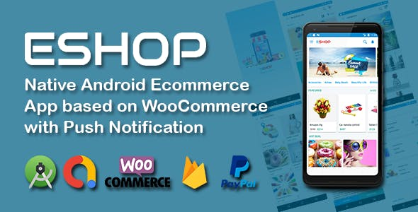 ESHOP Native Android Ecommerce App based on WooCommerce with Push Notification