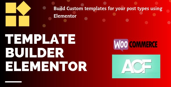 Template Builder Elementor - Custom archives and post templates