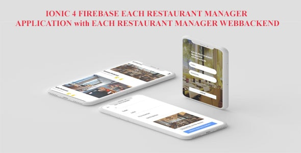 IONIC 4  FIREBASE EACH RESTAURANT MANAGER MOBILE APP AND EACH RESTAURANT MANAGER WEBBACKEND - CodeCanyon Item for Sale
