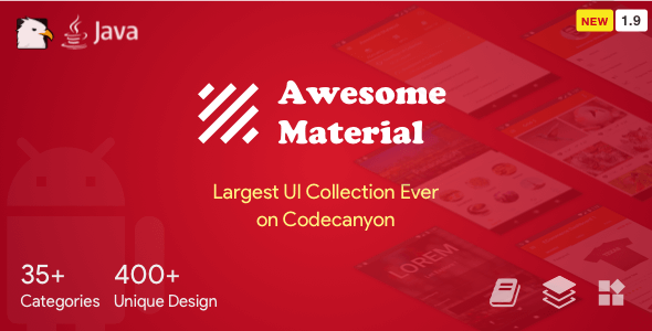 Awesome Material (Google Android Material Design UI Components and Template Collection) 1.9